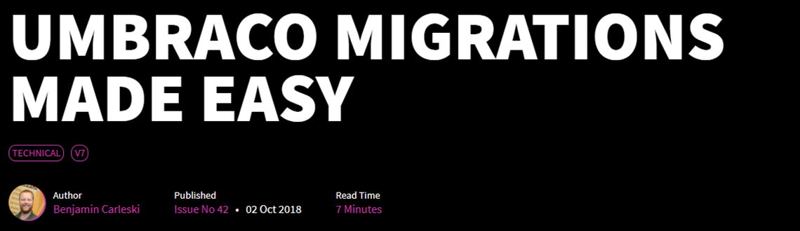 Benjamin Writes about Umbraco Migrations in Skrift
